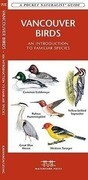 Vancouver Birds: An Introduction to Familiar Species in Greater Vancouver