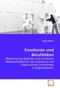 Emotionen und Berufsleben
