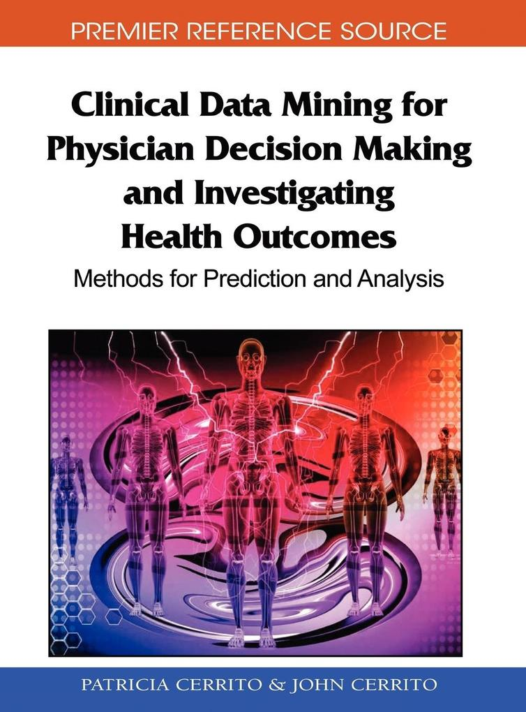 Clinical Data Mining for Physician Decision Mak...