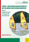 Sport- und Bewegungsunterricht mit Blinden und Sehbehinderten 02