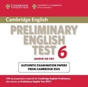 Cambridge Preliminary English Test 6 Audio CDs (2): Official Examination Papers from University of Cambridge ESOL Examinations