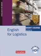 Short Course Series: English for Logistics. Kursbuch