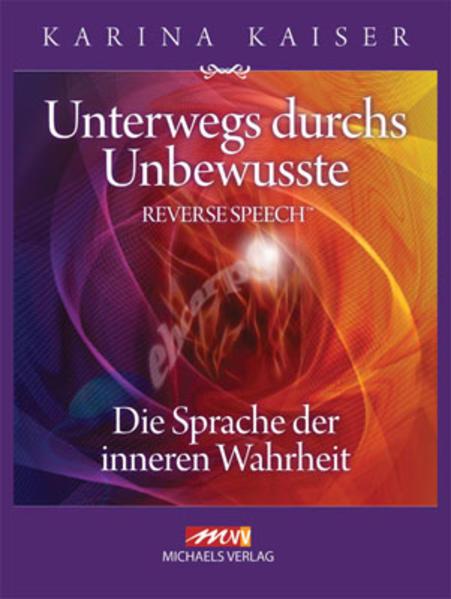 Unterwegs durchs Unbewusste - Reverse Speech als Buch