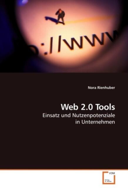 Web 2.0 Tools als Buch von Nora Rienhuber