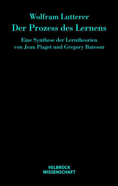 Der Prozess des Lernens als Buch von Wolfram Lu...