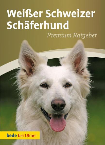 Weißer Schweizer Schäferhund als Buch von Annet...
