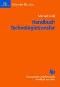 Handbuch Technologietransfer