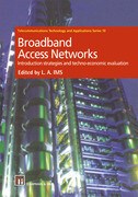Broadband Access Networks: Introduction Strategies and Techno-Economic Evaluation