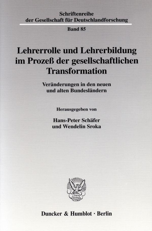 Lehrerrolle und Lehrerbildung im Prozess der ge...