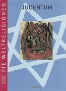Die Weltreligionen. Judentum