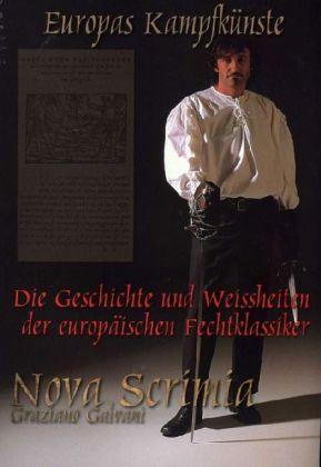 Europas Kampfkünste als Buch von Graziano Galvani