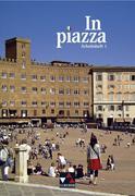 In Piazza A/B Arbeitsheft 1