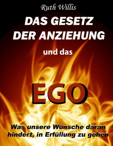 Das Gesetz der Anziehung und das Ego als Buch v...