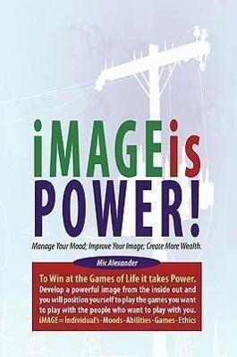 Image Is Power als Buch von MIC Alexander