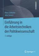Einführung in die Arbeitstechniken der Politikwissenschaft