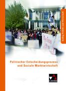 Politischer Entscheidungsprozess und Soziale Marktwirtschaft