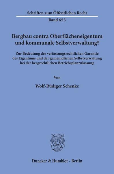 Bergbau contra Oberflächeneigentum und kommunal...