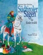 Südtiroler Sagen für Kinder erzählt