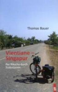 Vientiane - Singapur als Buch von Thomas Bauer