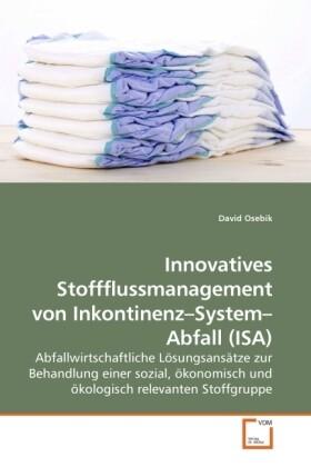 Innovatives Stoffflussmanagement von Inkontinen...