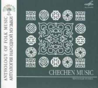 Anthology of Folk Music: Musik aus Tschetschenien