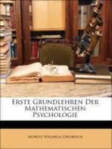 Erste Grundlehren der Mathematischen Psychologi...