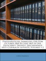 Pfaffenpeitsche: Sammlung Der Vom October 1868 ...