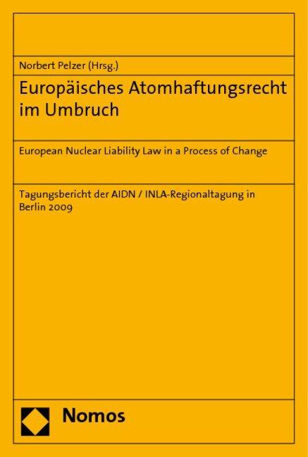 Europäisches Atomhaftungsrecht im Umbruch als B...
