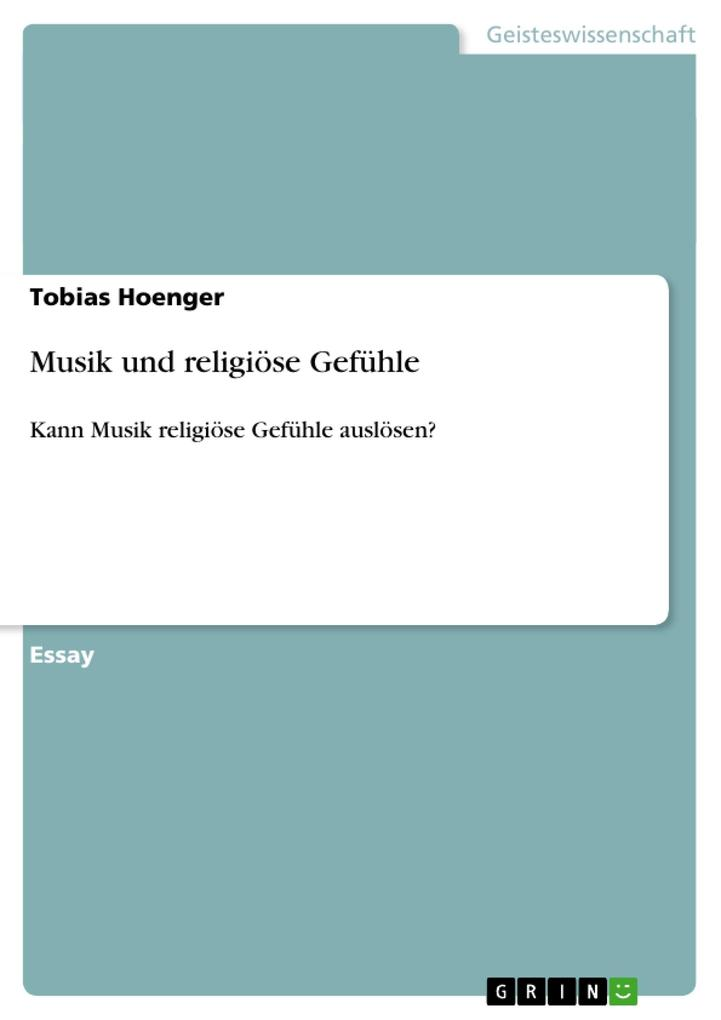 Musik und religiöse Gefühle als Buch von Tobias...