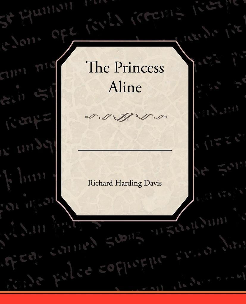The Princess Aline als Taschenbuch