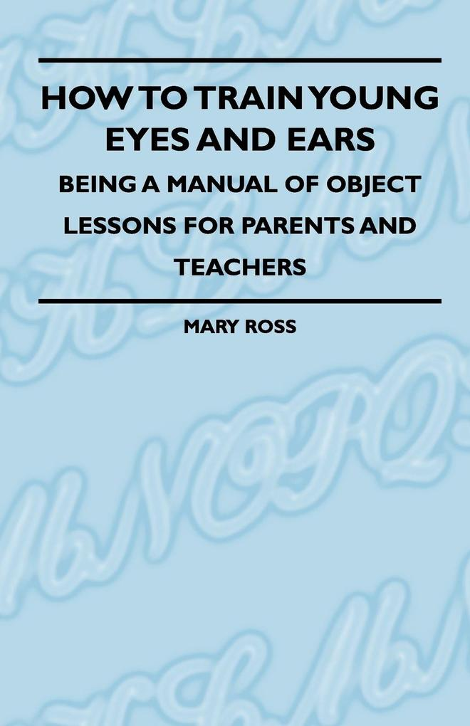 How To Train Young Eyes And Ears - Being A Manu...