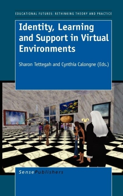 Identity, Learning and Support in Virtual Envir...
