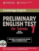 Cambridge Preliminary English Test for Schools 1 Self-Study Pack (Student's Book with Answers with Audio CDs (2)): Official Examination Papers from Un