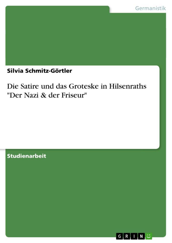 Die Satire und das Groteske in Hilsenraths Der ...