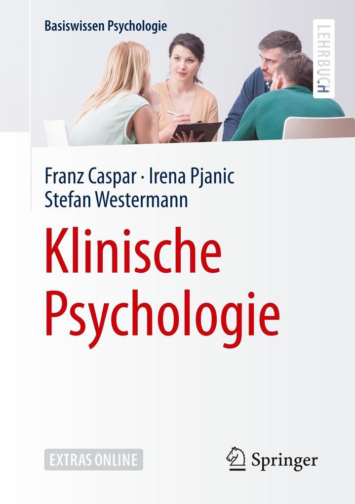 Klinische Psychologie als Buch von Franz Caspar...