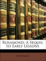 Rosamond: A Sequel to Early Lessons als Taschen...