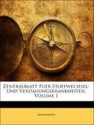 Zentralblatt Fuer Stoffwechsel- Und Verdauungskrankheiten, I Jahrgang