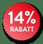 Ihr 14% Rabatt