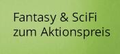 Fantasy & Science Fiction zum Aktionspreis bei Hugendubel.de