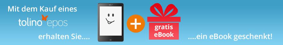 Jetzt tolino epos kaufen und ein gratis eBook erhalten!