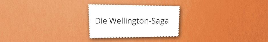Die Wellington Saga