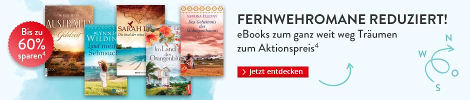 Fernwehromane reduziert: eBooks zum ganz weit weg Träumen bei Hugendubel