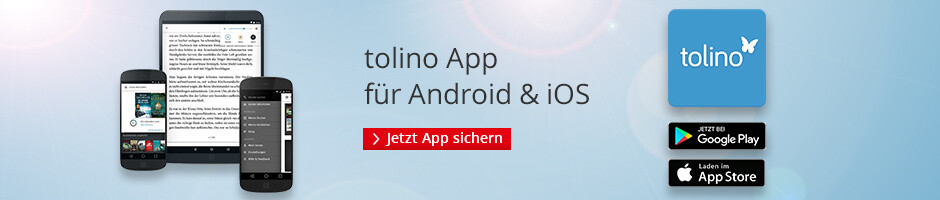 Sie neue tolino App - jetzt Lesefreiheit erleben