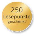 250 Lesepunkte geschenkt