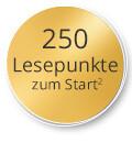 250 Lesepunkte zum Start