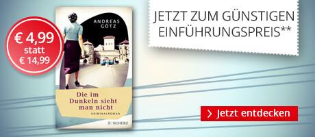 Zum Einführungspreis bei Hugendubel: Die im Dunkeln sieht man nicht von Andreas Götz