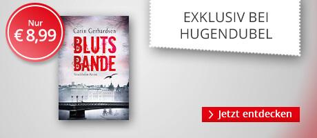 Exklusiv bei Hugendubel: Blutsbande von Carin Gerhardsen
