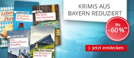 Krimis aus dem schönen Bayernland bis zu 60% reduziert bei Hugendubel