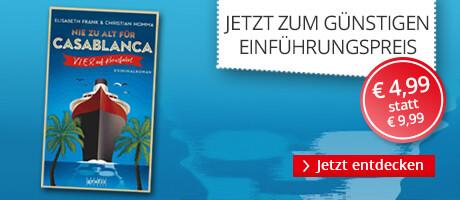 Zum Einführungspreis: Nie zu alt für Casablanca von Elisabeth Frank & Christian Homma bei Hugendubel