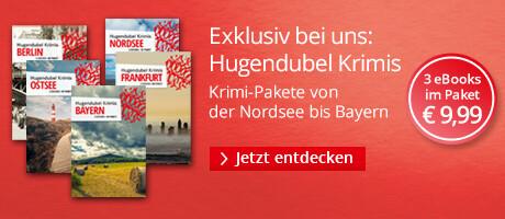 Hugendubel Krimis von der Ostsee bis nach Bayern im günstigen Paket